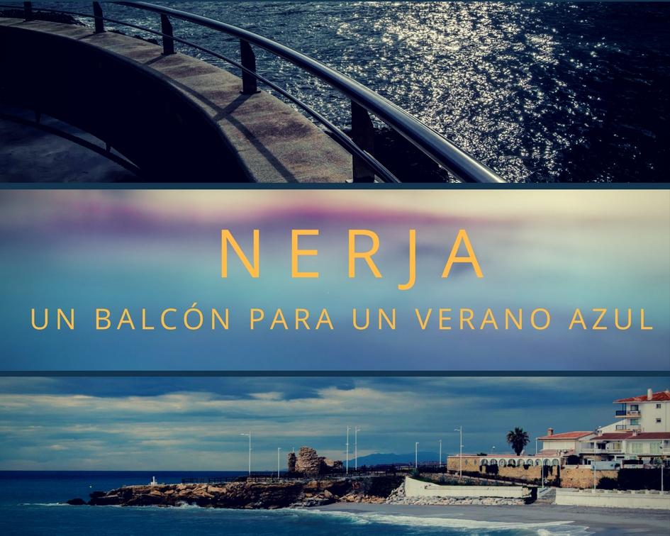 portada Nerja , un balcón para un verano azul - Los viajes de margalliver